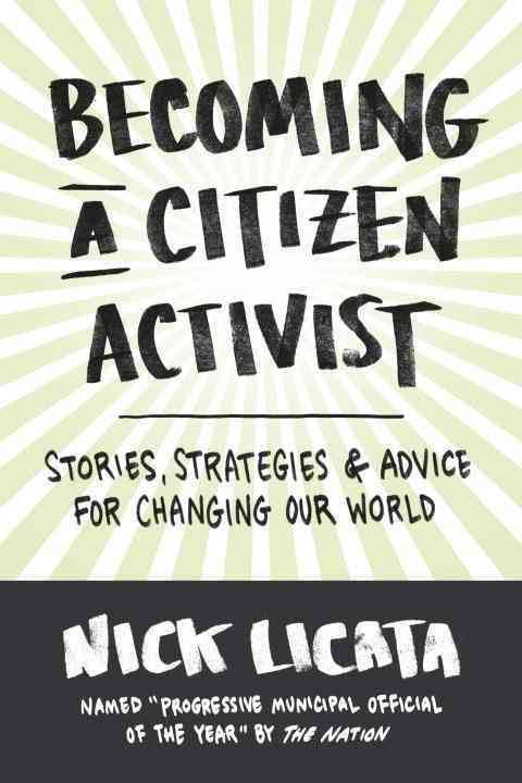 Steve early books nick licatas becoming a citizen activist former seattle city councilors book offers pointers for taking bernie sanders revolution to the local level fandeluxe Image collections